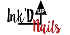 Ink'd Up Nails Ground Floor Opportunity!